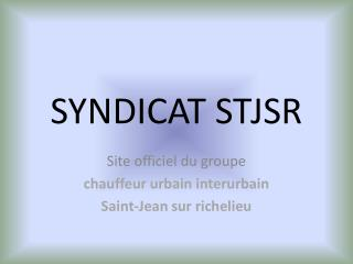 SYNDICAT STJSR