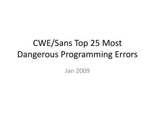 CWE/Sans Top 25 Most Dangerous Programming Errors
