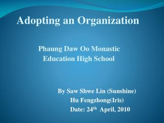 Adopting an Organization Phaung Daw Oo  Monastic   Education High School