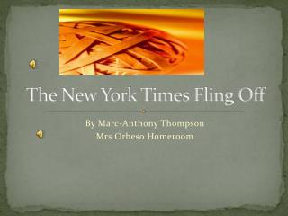 The New York Times Fling Off