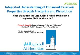 Integrated Understanding of Enhanced Reservoir Properties through Fracturing and Dissolution