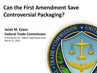 Can the First Amendment Save Controversial Packaging?