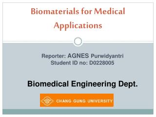 Biomaterials for Medical Applications