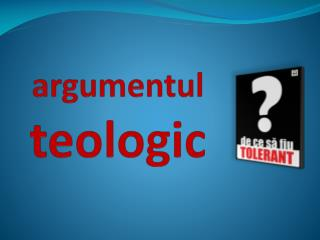 argumentul teologic