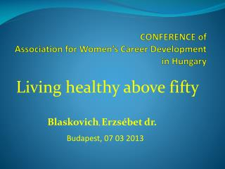 CONFERENCE of Association for Women's Career Development in Hungary