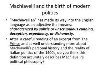 Machiavelli and the birth of  modern politics