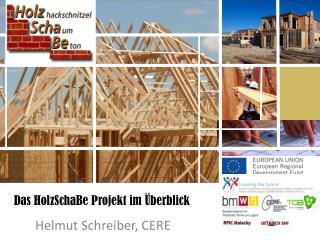 Das HolzSchaBe Projekt im Überblick