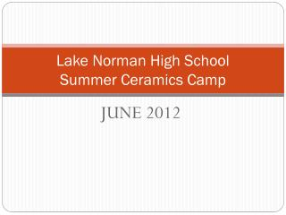Lake Norman High School Summer Ceramics Camp