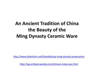 An Ancient Tradition of China the Beauty of the  Ming Dynasty Ceramic Ware