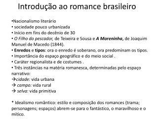 Introdu��o ao romance brasileiro