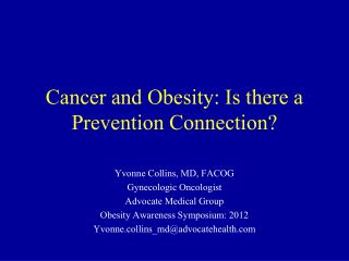 Cancer and Obesity: Is there a Prevention Connection?