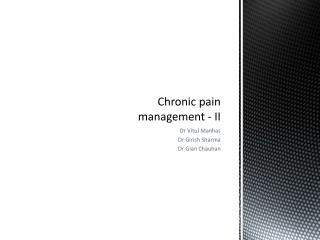 Chronic  pain  management - II