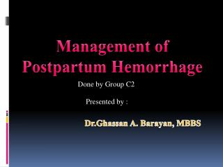 Management of Postpartum Hemorrhage