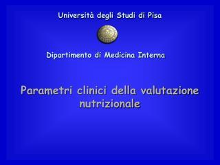 Parametri clinici della valutazione nutrizionale