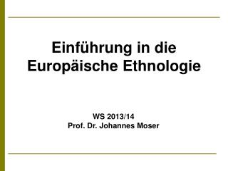 Einführung in die Europäische Ethnologie