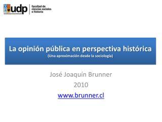 La opinión pública en perspectiva histórica (Una aproximación desde la sociología)