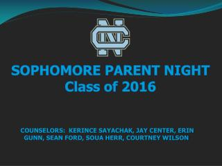 SOPHOMORE PARENT NIGHT Class of 2016