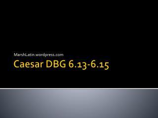 Caesar  DBG  6.13-6.15