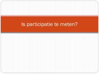 Is participatie te meten?