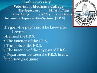 Kufa University                         Veterinary Medicine College