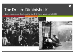 The Dream Diminished?