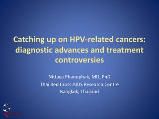 Catching up on HPV-related cancers: diagnostic advances and treatment controversies