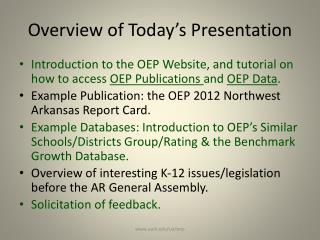 Overview of Today�s Presentation