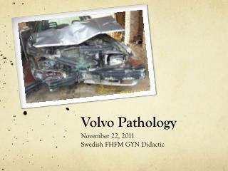 Volvo Pathology