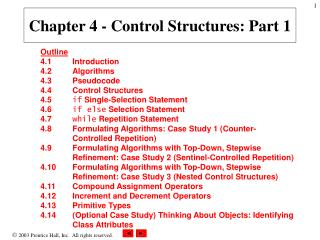 Chapter 4 - Control Structures: Part 1