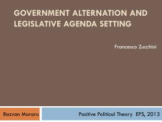 Government alternation and legislative agenda setting