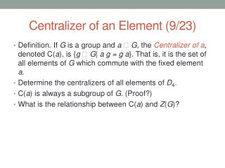 Centralizer of an Element (9/23 )