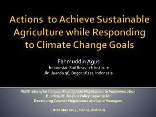 Actions  to Achieve Sustainable Agriculture while Responding to Climate Change Goals