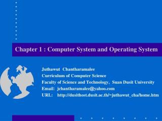 Chapter 1 :  Computer System and Operating  System