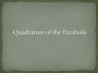 Quadrature of the Parabola