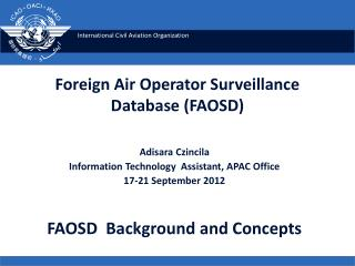 Foreign Air Operator Surveillance Database (FAOSD)