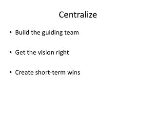 Centralize