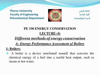 PE 330 ENERGY CONSERVATION LECTURE (4) Different methods of energy conservation