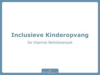 Inclusieve  Kinderopvang