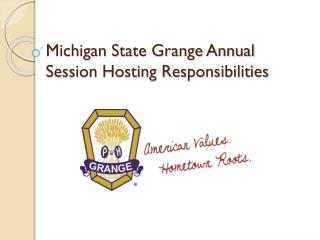 Michigan State Grange Annual Session Hosting Responsibilities