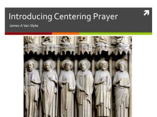 Introducing Centering Prayer