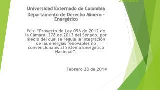 Proyecto de Ley 096 /12 C�mara; 278/13 Senado