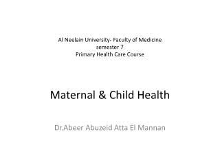 Dr.Abeer Abuzeid  Atta El  Mannan