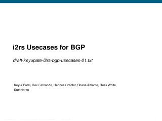 i2rs  Usecases  for BGP