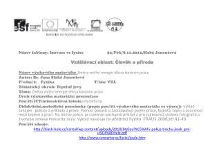 Název šablony: Inovace ve fyzice52/F06/8.11.2012,Slabá Janoutová