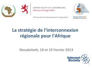 La stratégie de l'interconnexion régionale pour l'Afrique