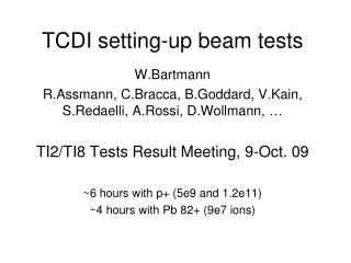 TCDI setting-up beam tests
