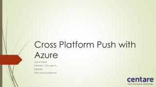 Cross Platform Push with Azure