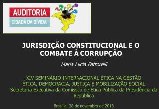 Maria Lucia Fattorelli XIV  SEMINÁRIO INTERNACIONAL ÉTICA NA GESTÃO