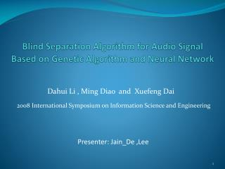 Blind Separation Algorithm for Audio Signal Based on Genetic Algorithm and Neural Network