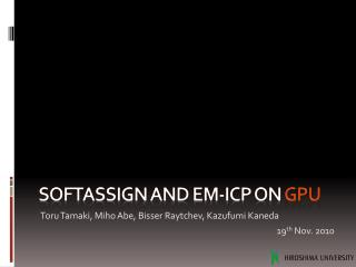 Softassign  and EM-ICP on  GPU